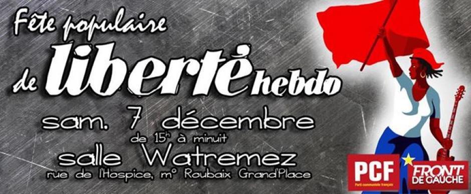Fête Populaire de Liberté Hebdo Samedi 7 décembre à Roubaix !